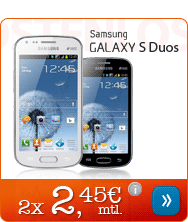 Samsung Galaxy S Duos nur 2 x 2,45 Euro mtl.